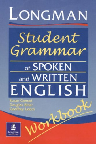 The Longman Student Grammar of Spoken and Written English: Workbook (Grammar Reference)