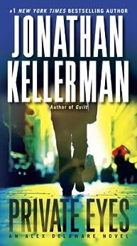 Private Eyes: An Alex Delaware Novel von [Kellerman, Jonathan]