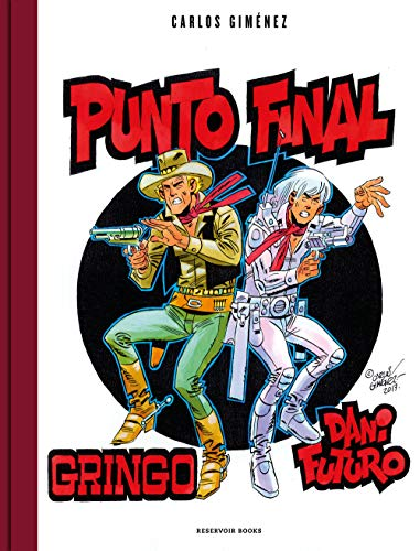 Punto final: Gringo y Dani Futuro (Spanish Edition)