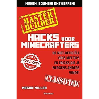 Master builder: hacks voor minecrafters