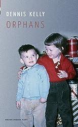 Orphans (Oberon Modern Plays)