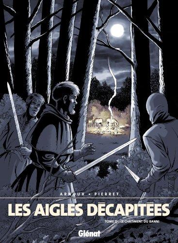 Les Aigles décapitées - Tome 17 : Le Châtiment du Vassal