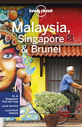 Malaysia, Singapore & Brunei (Lonely Planet Travel Guide)