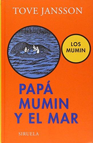 Papa Mumin y El Mar (Las Tres Edades) por Tove Jansson