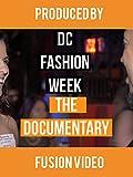 DC Fashion Week: The Documentary [OV]