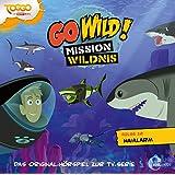 """Go Wild! - Mission Wildnis - """"Haialarm"""", Das Original-Hörspiel zur TV-Serie, Folge 12"""
