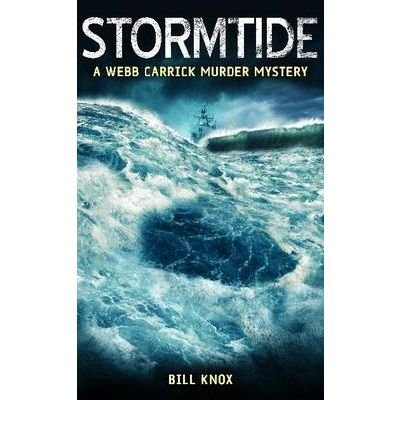 Stormtide by Knox, Bill ( Author ) ON Feb-24-2011, Hardback
