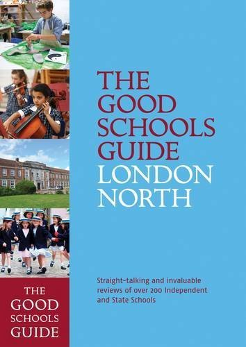 The Good Schools Guide London North by Ralph Lucas (2014-11-06)