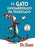 El Gato Ensombrerado Ha Regresado (the Cat in the Hat Comes Back Spanish Edition) (Beginner Books)