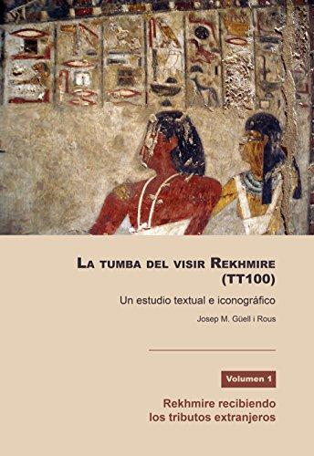 La tumba del visir Rekhmire (TT100) por Josep M. Güell i Rous