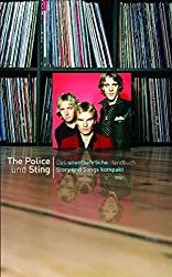 Story und Songs kompakt: The Police & Sting. Das unentbehrliche Handbuch
