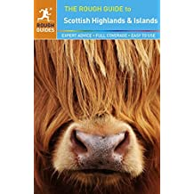 The Rough Guide to Scottish Highlands & Islands by Rob Humphreys (2014-05-19)