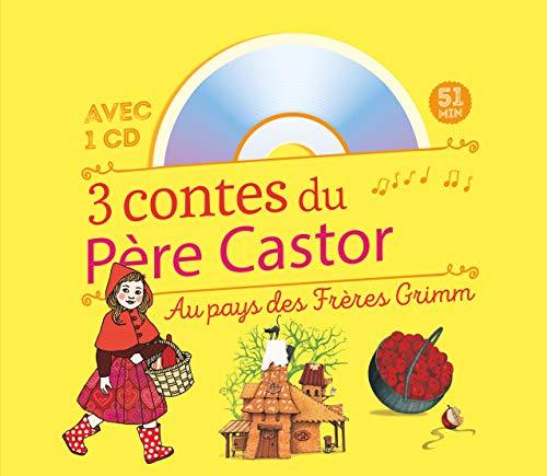 3 contes du Père Castor : Au pays des frères Grimm (1CD audio)