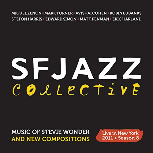 Music Of Stevie Wonder And New Compositions: Live In New York 2011 - Season 8