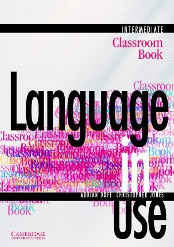 Language in Use Intermediate Classroom book by Adrian Doff (1994-06-24)