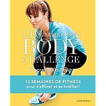 Le Body Challenge: 12 semaines pour s'affiner et se tonifier