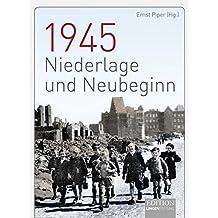 1945 - Niederlage und Neubeginn (Edition Lingen Stiftung)