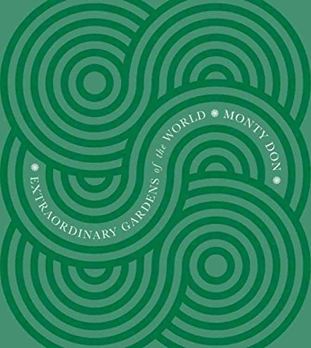 [(Extraordinary Gardens of the World)] [By (author) Monty Don] published on (October, 2010)