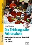 Der Zeichengeräte-Führerschein: Übungsmaterial zu Lineal, Geodreieck und Zirkel 3./4. Klasse