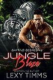 Jungle Blaze: Paranormal Shifter Romance (Shifting Desires Romance Book 3) (English Edition)