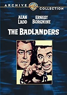 The Badlanders by Alan Ladd