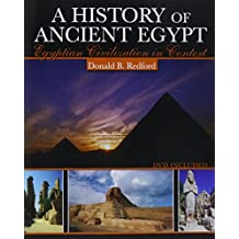 A History of Ancient Egypt: Egyptian Civilization in Context