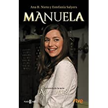Manuela. La novela de Acacias 38 (EXITOS)