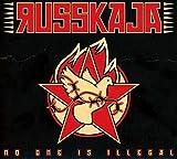 No One Is Illegal Ltd. Edt. (inkl. Logo-Sticker) - Russkaja