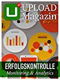 UPLOAD Magazin 47: Erfolgskontrolle – Monitoring & Analytics