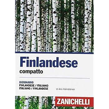 Finlandese Compatto. Dizionario Finlandese-Italiano Italia-Suomi. Ediz. Bilingue
