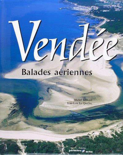 Vendée : Balades aériennes