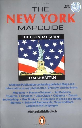The New York Mapguide: The Essential Guide to Manhattan by Middleditch, Michael 2Rev Edition - New Mapguide York