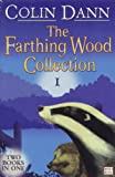 """Farthing Wood Collection 1: """"The Adventure Begins"""", """"In the Grip of Winter"""" v. 1 (Animals of Farthing Wood)"""