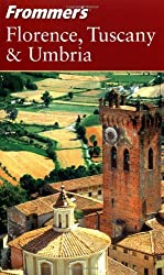 Frommer's Florence, Tuscany & Umbria (Frommer's Complete Guides) by Reid Bramblett (2004-01-30)