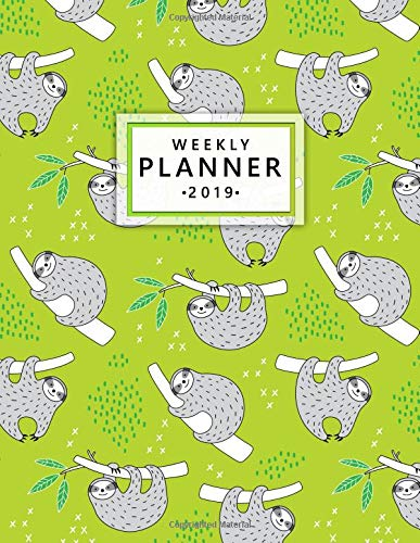 Weekly Planner 2019: Cute sloth...