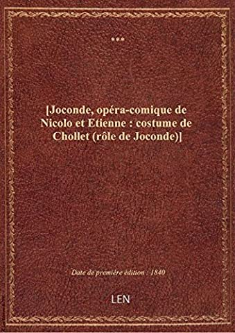 Joconde Costume - [Joconde, opéra-comique de Nicolo et Etienne :