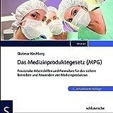 Das Medizinproduktegesetz (MPG), 1 CD-ROM