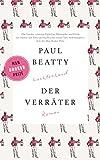 Buchinformationen und Rezensionen zu Der Verräter: Roman von Paul Beatty