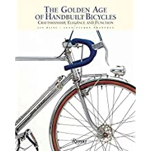[(The Golden Age of Handbuilt Bicycles : Craftsmanship, Elegance, and Function)] [By (author) Jan Heine] published on (April, 2009)
