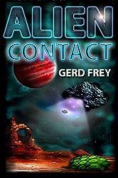 Alien Contact: Vier Contact-Geschichten (German Edition)