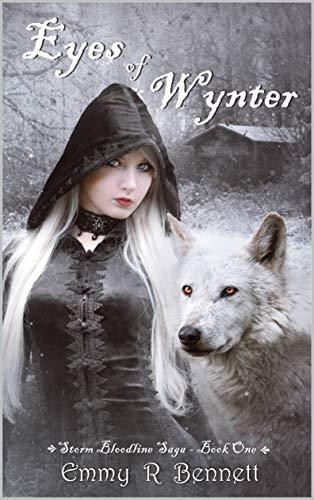 Eyes of Wynter (Storm Bloodline Saga Book 1) (English Edition)