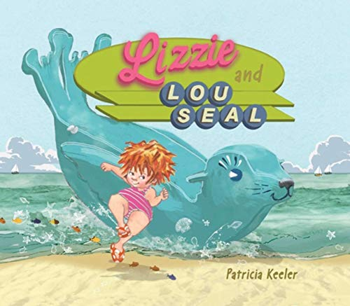 Lizzie and Lou Seal (English Edition) -