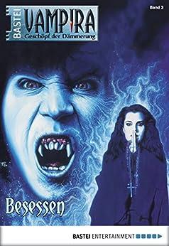 Vampira - Folge 03: Besessen