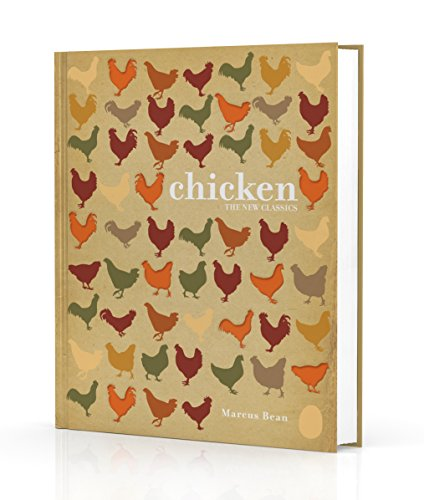 Chicken: The New Classics por Marcus Bean