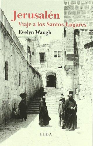 JERUSALEM.: VIAJE A LOS SANTOS LUGARES (ELBA MINOR)
