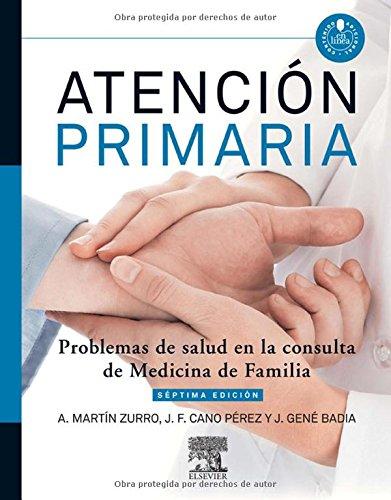 Atención Primaria. Problemas de salud en la consulta de Medicina de Familia - 7ª Edición (+ Acceso Online) - 9788490221105