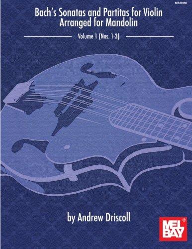 Bach's Sonatas and Partitas for Solo Violin Arranged for Mandolin (Partitas Violin Sonatas Bach)