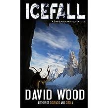 Icefall: A Dane Maddock Adventure by David Wood (2011-12-14)