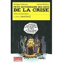 Petit dictionnaire des mots de la crise