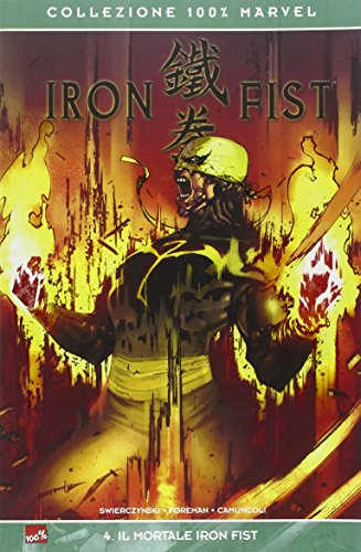 Il mortale Iron Fist. Iron Fist: 4